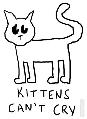 Kittens can't cry